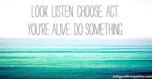 Look Listen Choose Act, Look, Listen, Choose, Act, succed in life, Nancy Baki