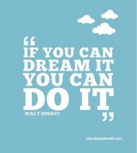 if u dream it u can do it