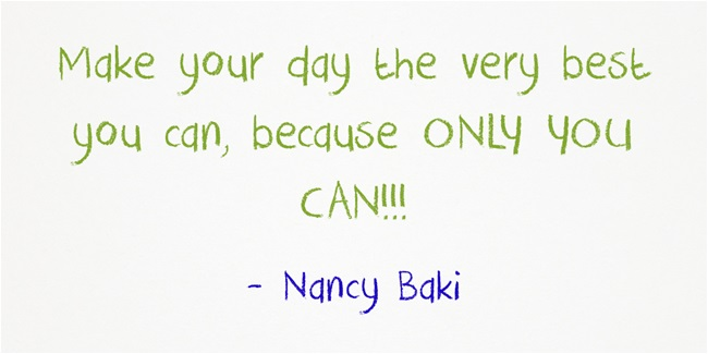 Make-your-day-the-very